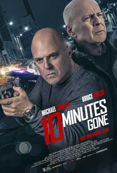 دانلود فیلم ۱۰ Minutes Gone 2019