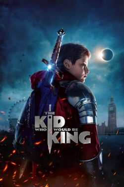 The-Kid-Who-Would-Be-King-2019-250x375